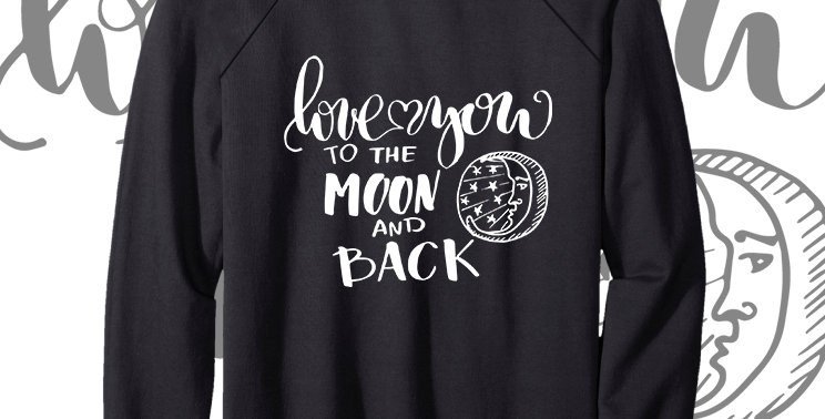 Свитшот Love you to the moon and back