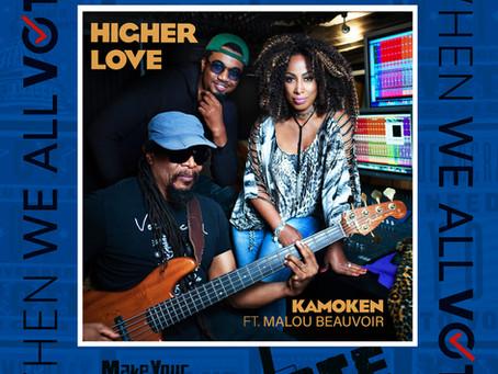 HIGHER LOVE by KAMOKEN ft Malou Beauvoir