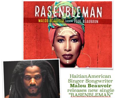 """Malou Beauvoir releases new single """"RASENBLEMAN""""  Featuring Paul Beaubrun"""