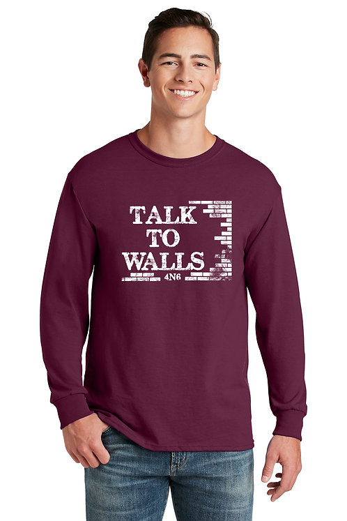 Unisex Long Sleeve Tshirt - 29LS - Talk to Walls