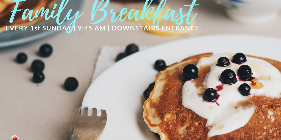Family Breakfast (Monthly)
