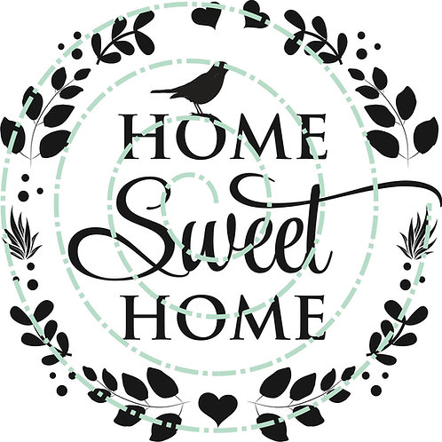 Home Sweet Home - Round