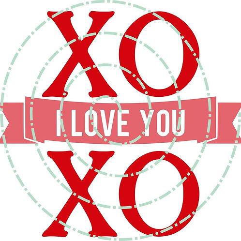 XO I Love you XO