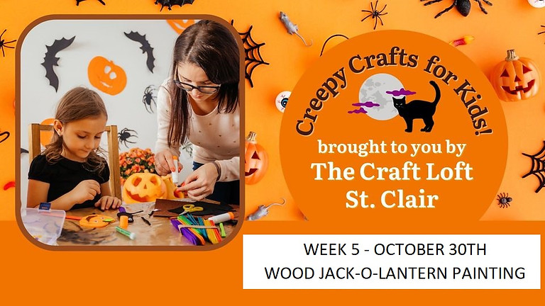 Creepy Crafts for Kids - Week 5 October 30th