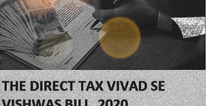 Direct Tax Vivad Se Viswas Bill, 2020 Passed By The Parliament - What This Bill Is All About?