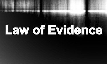 Basic Requirements Of Admission Under Law Of Evidence
