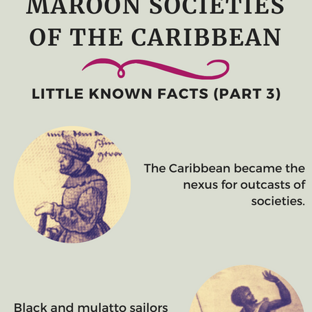 Maroon Societies of the Caribbean (Part 3)
