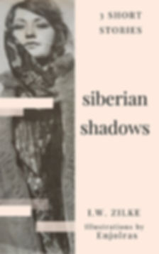 Siberian Shadows: 3 Short Stories