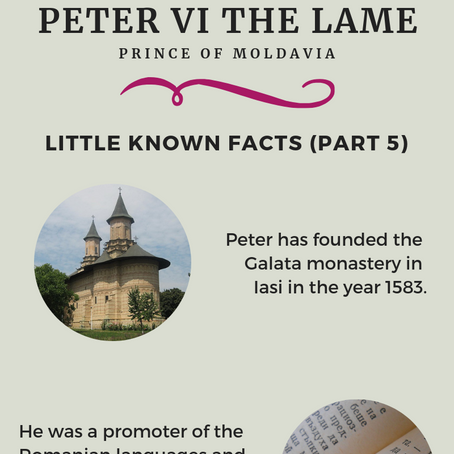 Prince of Moldavia - Peter VI (Little Known Facts (Part 5)