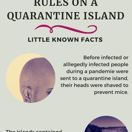 Rules on a Quarantine Island