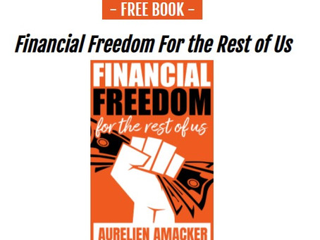FREE E-Book [Financial Freedom For The Rest Of Us]