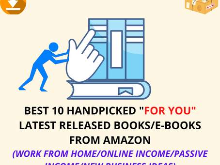 BEST 10 HANDPICKED BOOKS FROM AMAZON (LATEST) ON WORK FROM HOME/ONLINE INCOME!