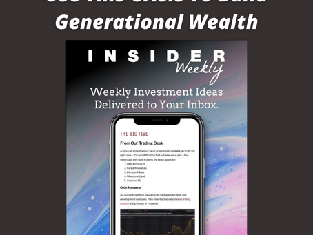 INSIDER WEEKLY! GET PROFESSIONAL INVESTMENT IDEAS, EVERY WEEK!