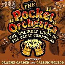 The Pocket Orchestra**** Written by Graeme Garden and Callum McLeod