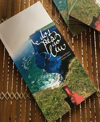 """Livro """"Dos Pés Ao Léu"""""""