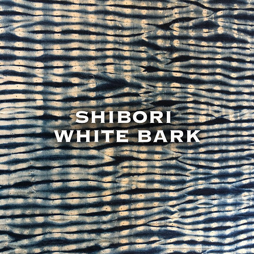 Chinese Shibori - White bark