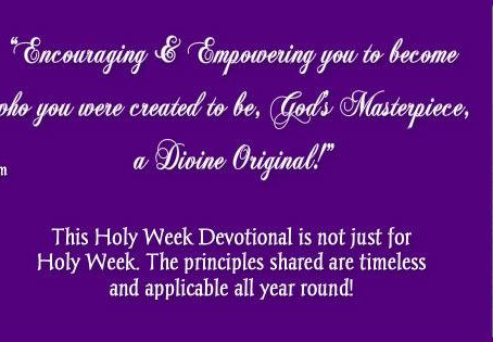 """Sharing a Book Review of """"The Holy Week Devotional: Holy Week - It's Not Just Another Week!"""