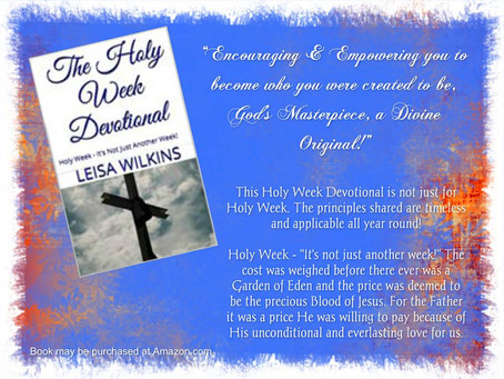 The Holy Week Devotional - Holy Week - It's Not Just Another Week!