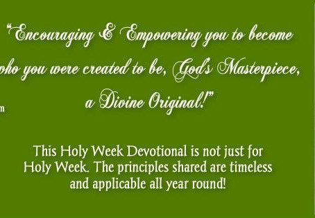 """Sharing Another Book Review of """"The Holy Week Devotional: Holy Week - It's Not Just Another"""