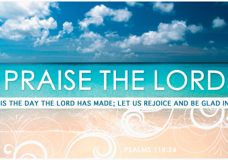 It's Time to Praise the Lord!