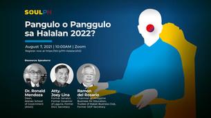 Pangulo o Panggulo sa Halalan 2022?
