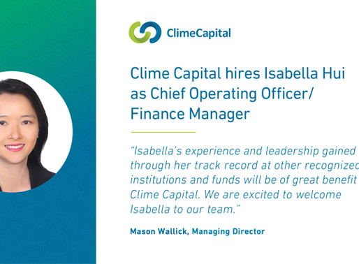Clime Capital hires Isabella Hui as Chief Operating Officer/Finance Manager