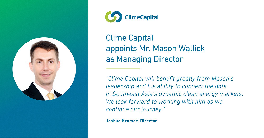 Mason Wallick is introduced as the new Managing Director of Clime Capital
