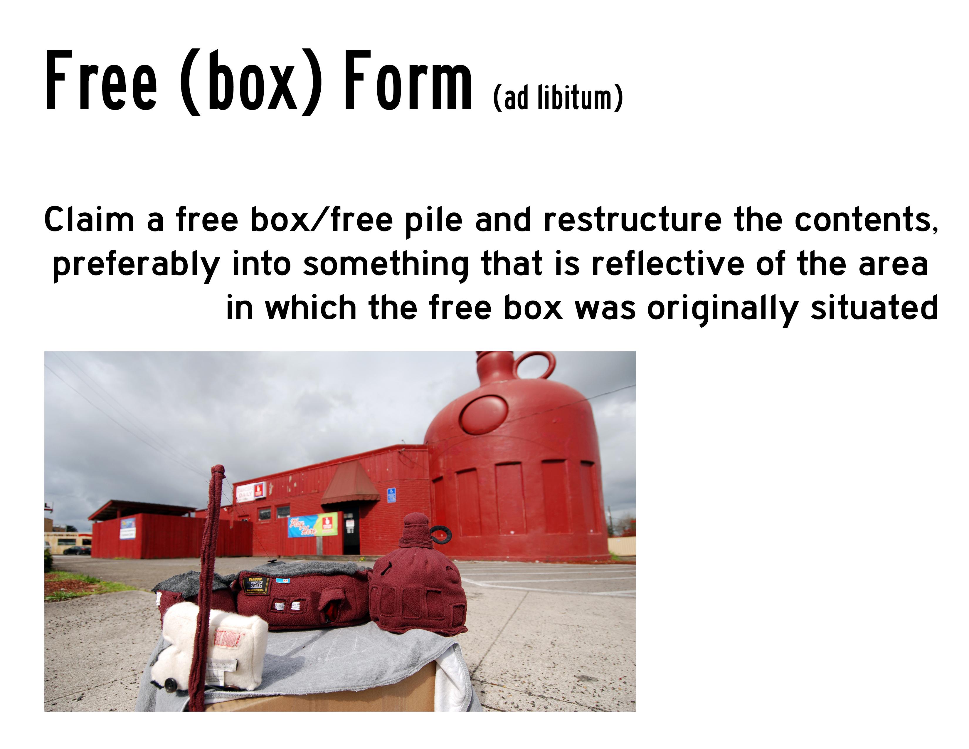 Free (box) Form