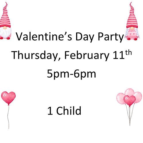 5pm Valentine's Day Party- 1 Child