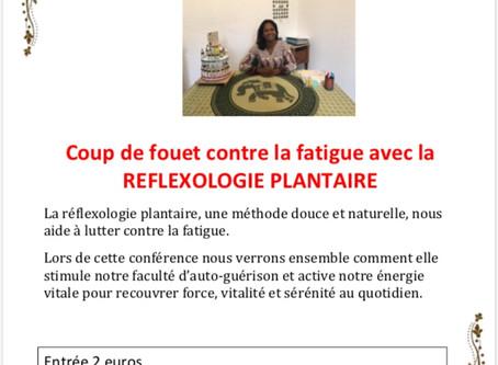 """Conférence """"Coup de fouet contre la fatigue avec la réflexologie plantaire"""""""