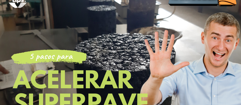 5 pasos para acelerar tu diseño de mezclas asfálticas Superpave.
