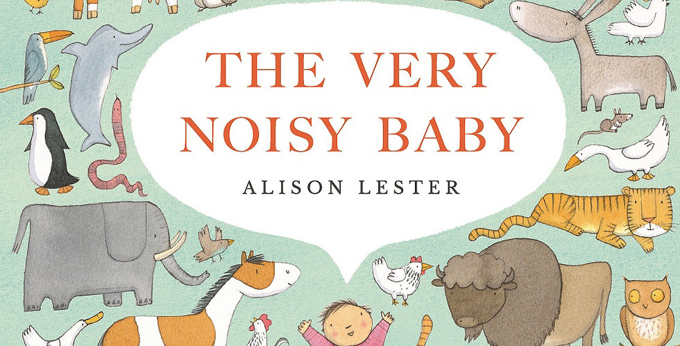 Book - The Very Noisy Baby by Alison Lester
