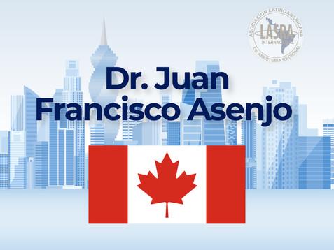 Dr. Juan Francisco Asenjo - Canada