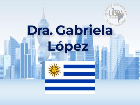 Dra. Gabriela López - Uruguay