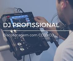 DJ PROFISSIONAL - Discotecagem com CDJ e