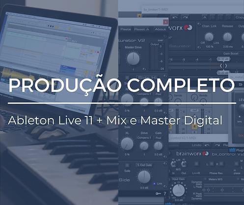 produção completo - ableton live 11+mix