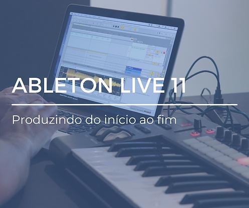 ableton live 11 - produzindo do inicio a
