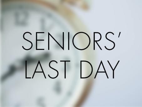 Seniors' Last Day - Fri, 6/7