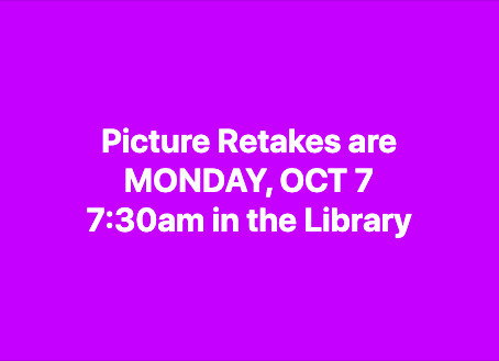 Picture retakes: Mon, 10/7, 7:30am, Library