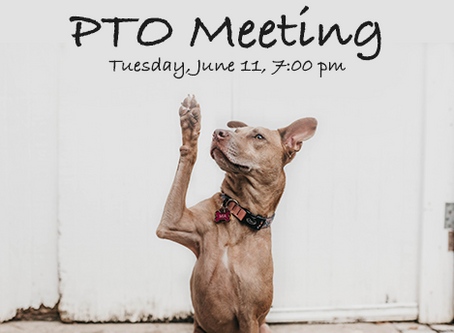 June 11, 7pm - PTO Mtg