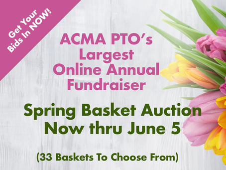 Largest Online Annual ACMA PTO Fundraiser