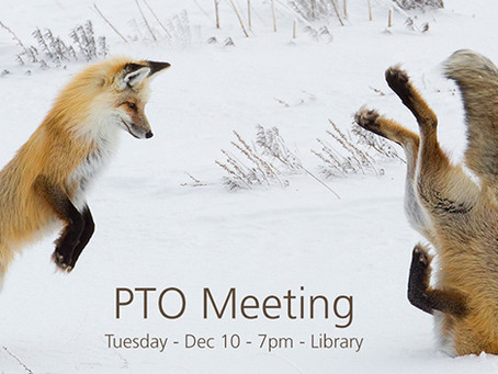 Dec 10, 7pm - PTO Mtg