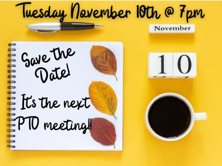 Nov PTO Meeting: Tues, Nov 10, 7pm