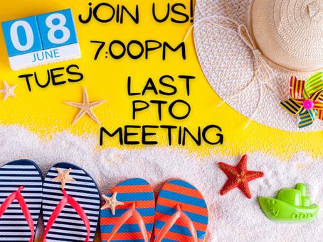 PTO Meeting: Tues, Jun 8, 7pm
