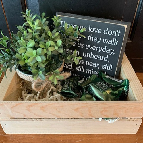 Small Gift Basket - Those we love don't go away