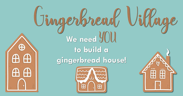 SV Gingerbread Village Need You Wix.jpg