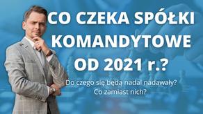 CIT dla spółek komandytowych od 2021 r.