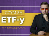 Czym są ETF-y i dlaczego warto w nie inwestować?