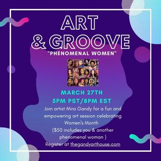 Art& Groove Phenomenal Women Event