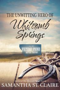 The Unwitting Hero of Whitcomb Springs